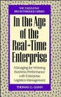 In the Age of the Real-Time Enterprise, Thomas G. Gunn, 0471131970