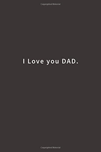 I Love you Dad.: Lined notebook PDF