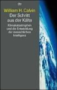 Der Schritt aus der Kälte: Klimakatastrophen und die Entwicklung der menschlichen Intelligenz