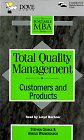 img - for Total Quality Management: Customers and Products (The Portable MBA Series) book / textbook / text book