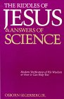 The Riddles of Jesus and Answers of Science, Osborn Segerberg, 0961862602
