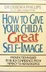 How to Give Your Child a Great Self Image