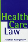 Health Care Law, Montgomery, Jonathan, 0198762607