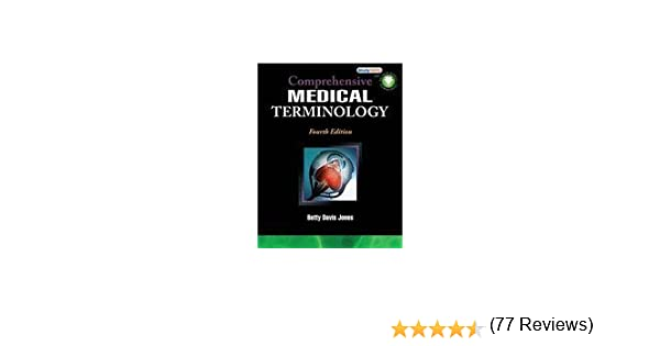 Comprehensive medical terminology 4th fourth edition betty comprehensive medical terminology 4th fourth edition betty davis jones amazon books fandeluxe Image collections