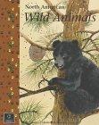 North America Wild Animals, Colleayn O. Mastin, 1895910218