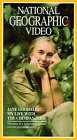 National Geographic Video: Jane Goodall, My Life with the Chimpanzees [VHS]