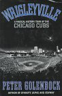 Wrigleyville: A Magical History Tour of the Chicago Cubs by St Martins Pr