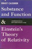 Substance and Function and Einstein's Theory of Relativity, Cassirer, Ernst, 0486200507