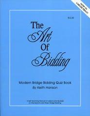 The Art of Bidding (Modern Bridge Bidding Quiz Book)