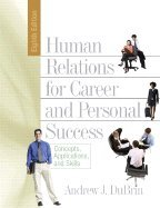 Human Relations for Career & Personal Success- Concepts, Applications, & Skills 8th EDITION PDF
