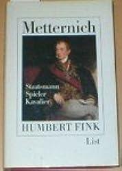 Metternich: Staatsmann, Spieler, Kavalier (German Edition)