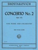 Concerto No. 2, Opus 102, For Piano and Orchestra; Two-Piano Score