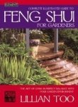 Complete Illustrated Guide to Feng Shui for Gardeners