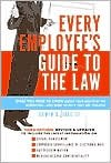 img - for Every Employee's Guide to the Law Publisher: Pantheon; Rev Upd Su edition book / textbook / text book