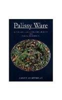 Palissy Ware: Nineteenth-century French Ceramists from Avisseau to Renoleau