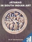 Jatakas in South Indian Art, B. Subrahmanyam, 8180900428