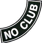 No Club Patch Bottom Rocker (Black and White) Embrordary Back Patch 11