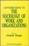 Contributions to the Sociology of Work and Organizations 9788185135694
