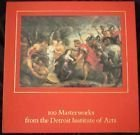 One Hundred Masterworks from the Detroit Institute of Arts, Julia Henshaw, 0933920644