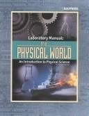 Read Online The Physical World: An Introduction to Physical Science ePub fb2 ebook