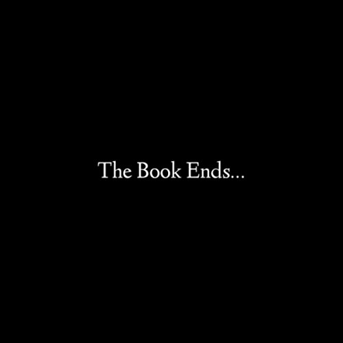 The Book Ends... [Explicit]