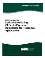 ARI 610 - Performance Rating of Central System Humidifiers for Residential Applications