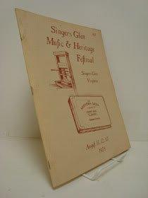 Singers Glen Music & Heritage Festival, Singers Glen, Virginia, August 11, 12, 13 1978. (Festivals Music Heritage)