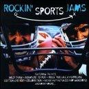 Rockin Sports Jams by Various Artists (Rockin Sports Jams)
