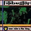 New Ruler & The King by Filibuster (1995-05-19)