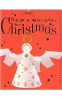 Things to Make and Do for Christmas (Usborne Holiday Titles) pdf