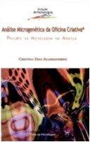Analise Microgenetica Da Oficina Criativa - Projeto E Modelagem Em Arg