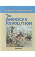 The American Revolution (History of Weapons and Warfare) pdf