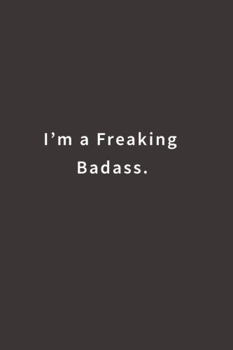 Download I'm a Freaking Badass.: Lined notebook pdf epub