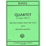 Ravel, Maurice - String Quartet in F Major Two Violins, Viola, and Cello Parts Paganini Quartet (String Quartet Parts)
