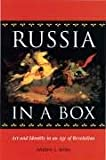 Russia in a Box : Art and Identity in an Age of Revolution, Jenks, Andrew L., 0875803393