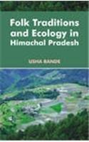 Folk Traditions and Ecology in Himachal Pradesh pdf epub
