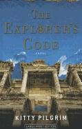 The Explorer's Code (Thorndike Press Large Print Basic Series) pdf epub