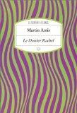 Le dossier Rachel : roman, Amis, Martin