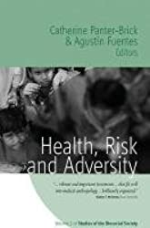 Health, Risk, and Adversity (Studies of the Biosocial Society)