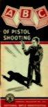 The ABC of Pistol Shooting (Abcs Of Rifle Shooting)