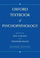 Oxford Textbook of Psychopatholgy (2nd, 09) by Blaney, Paul H - Millon, Theodore [Hardcover (2008)]