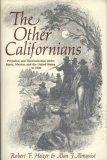 The Other Californians, Robert Heizer and Alan J. Almquist, 0520017358