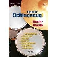 Spielt Schlagzeug!: Rock-Musik