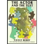 Actor & the Text ((REV)92) by Berry, Cicely [Paperback (2000)]