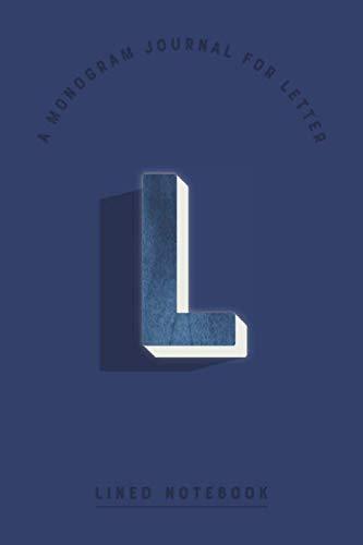 A Monogram Journal for Letter L Lined Notebook: Indigo Blue Watercolor Initial L Monogrammed Notepad | Dark Cobalt Cover (Modern Navy Monogram Journals)]()
