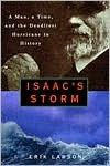 E.Larson's Isaac's Storm(Isaac's Storm : A Man, a Time, and the Deadliest Hurricane in History [Hardcover])(1999)