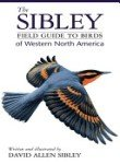 Random House RH0679451218 'Sibley Field Guide to Birds of Western N.A.' Book