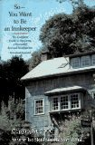img - for So -- You Want to Be an Innkeeper: The Complete Guide to Operating a Successful Bed & Breakfast Inn by Mary E. Davies (1990-09-01) book / textbook / text book