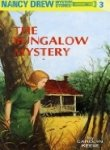 The Bungalow Mystery and the Mystery At Lilac Inn (Nancy Drew)
