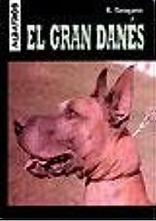 El Gran Danes (Perros) (Spanish Edition)
